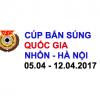 Cúp bắn súng Quốc gia – Trung tâm HLTTQG – Nhổn, Hà Nội 2017